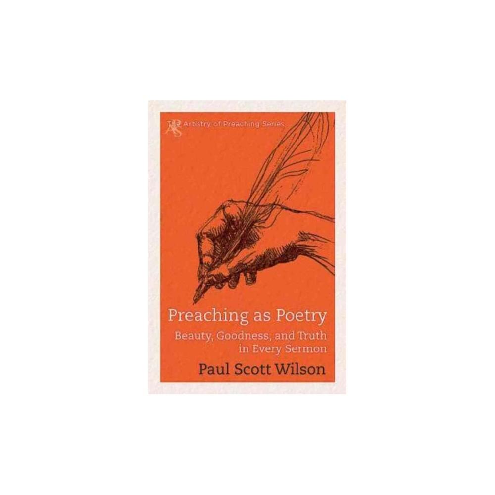 Preaching As Poetry (Paperback)