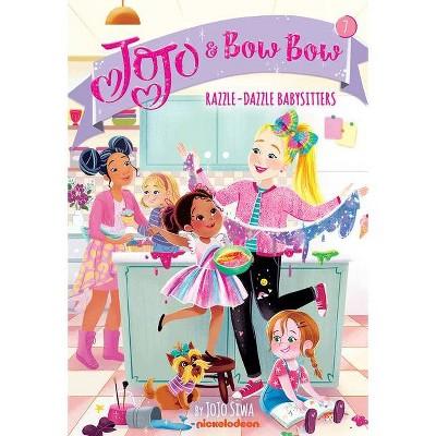 Razzle-Dazzle Babysitters (Jojo and Bowbow #7) - by Jojo Siwa (Paperback)