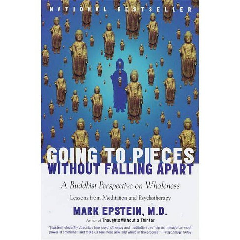 Going to Pieces Without Falling Apart - by  Mark Epstein (Paperback) - image 1 of 1
