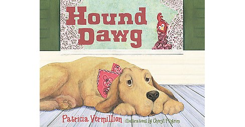 Hound Dawg (Hardcover) (Patricia Vermillion) - image 1 of 1