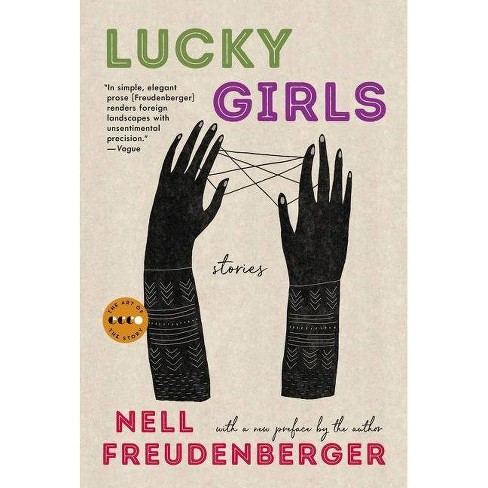 Lucky Girls - (Art of the Story) by  Nell Freudenberger (Paperback) - image 1 of 1