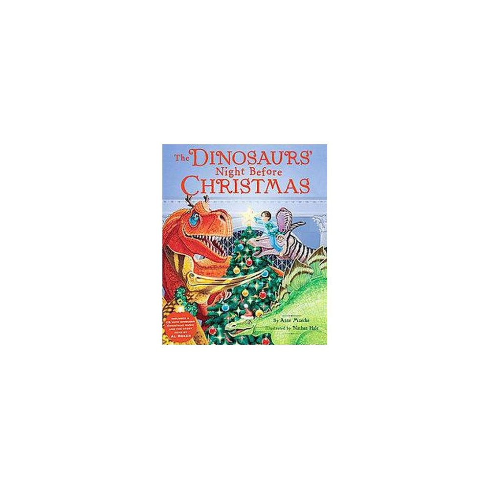 Dinosaurs' Night Before Christmas (School And Library) (Anne Muecke)