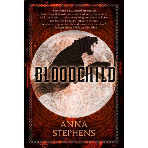 Bloodchild - (Godblind Trilogy) by  Anna Stephens (Paperback) - image 1 of 1