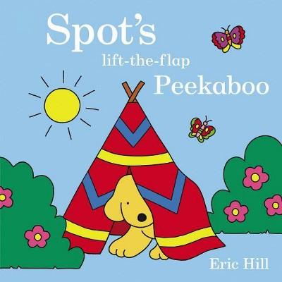 Spot's Peekaboo - by Eric Hill (Board Book)