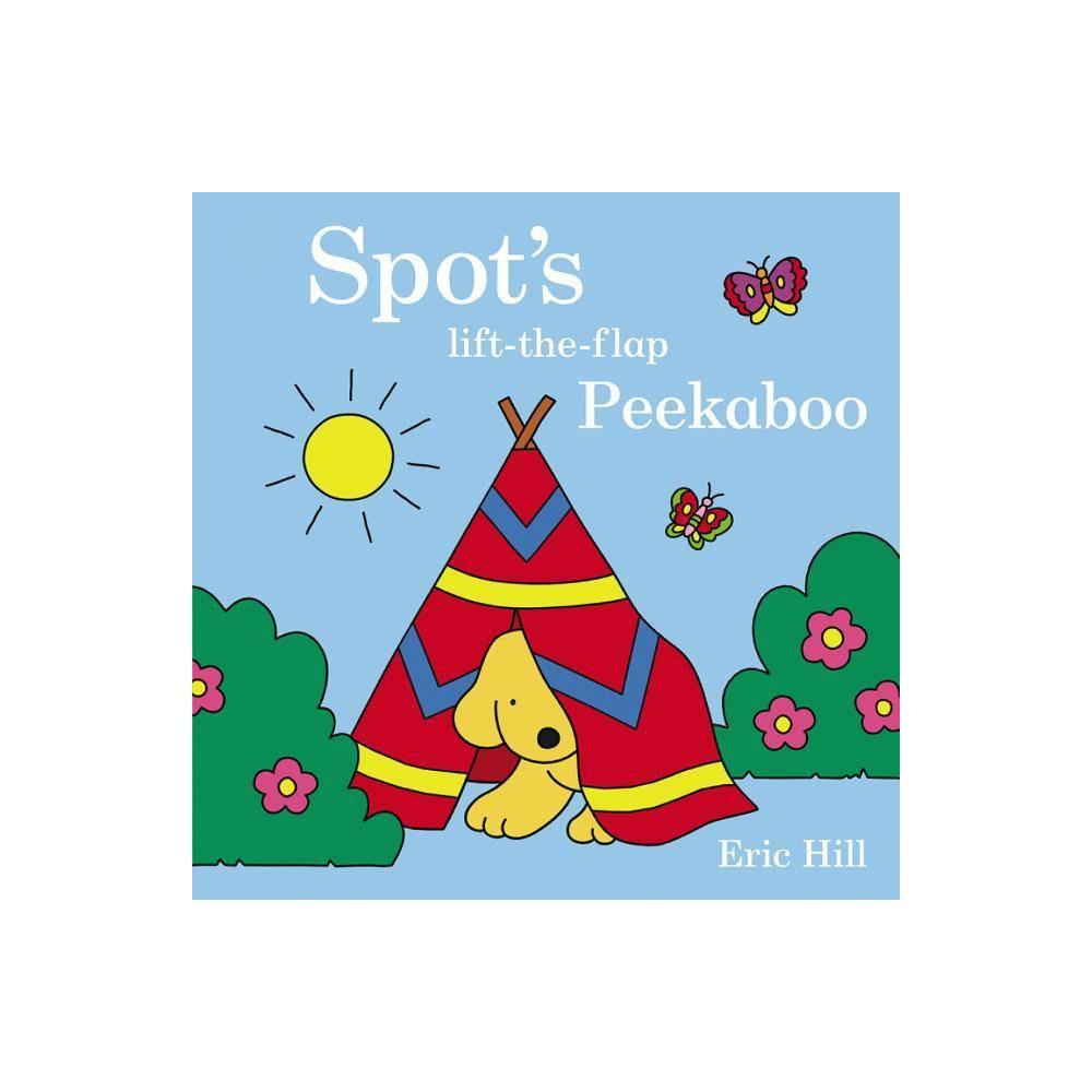 Spot S Peekaboo By Eric Hill Board Book
