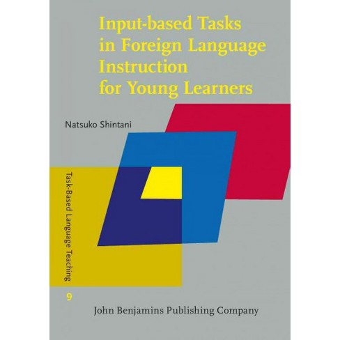 Input Based Tasks In Foreign Language Instruction For Young Learners