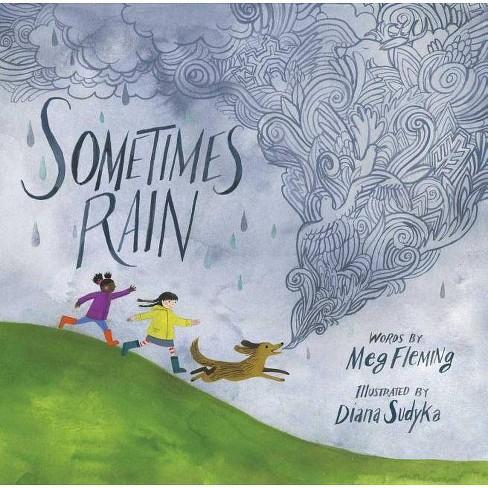 Sometimes Rain - by  Meg Fleming (Hardcover) - image 1 of 1