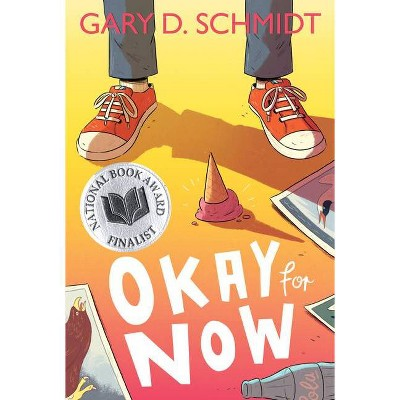 Okay for Now - by  Gary D Schmidt (Paperback)
