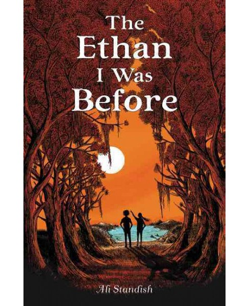 Ethan I Was Before (Hardcover) (Ali Standish) - image 1 of 1