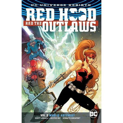 Red Hood and the Outlaws Vol. 2: Who Is Artemis? (Rebirth) - by  Scott Lobdell (Paperback) - image 1 of 1