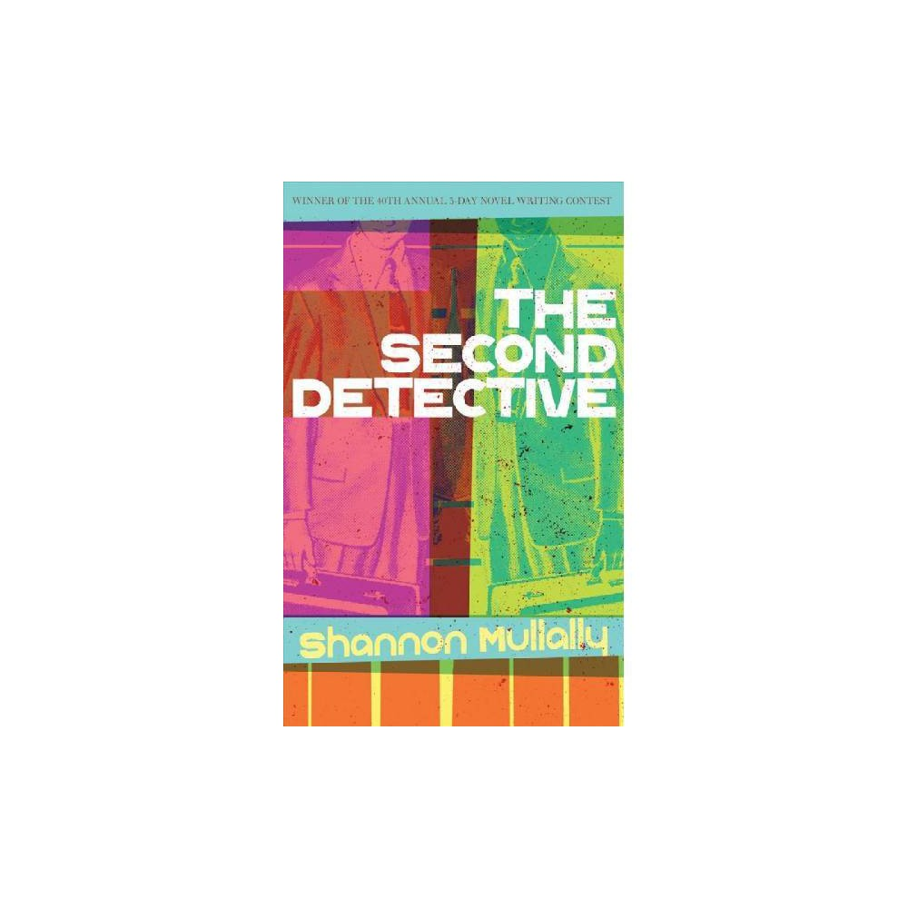 Second Detective - by Shannon Mullally (Paperback)