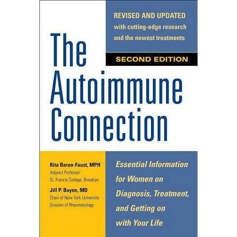 The Autoimmune Connection: Essential Information for Women on Diagnosis, Treatment, and Getting on with - image 1 of 1