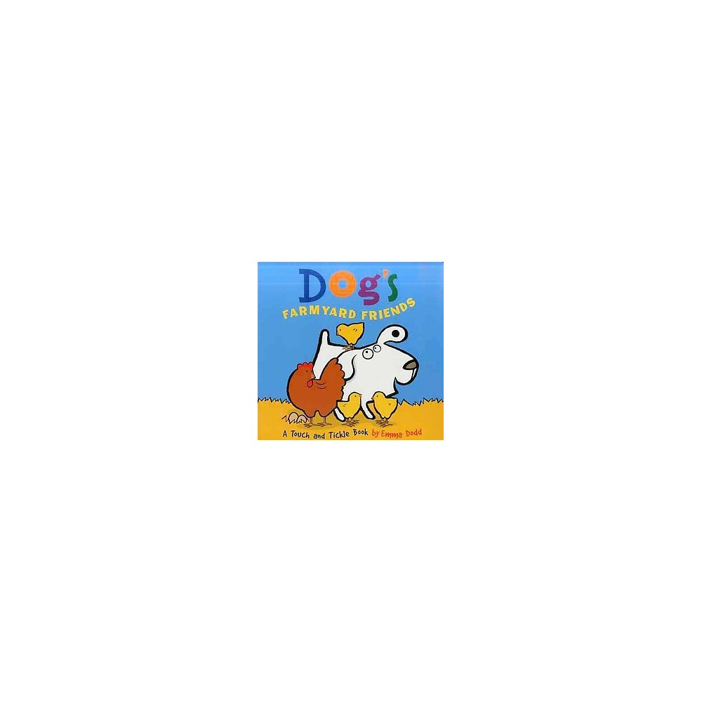 Dog's Farmyard Friends : A Touch and Tickle Book (Hardcover) (Emma Dodd)