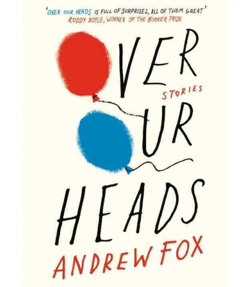 Over Our Heads (Paperback) (Andrew Fox) - image 1 of 1