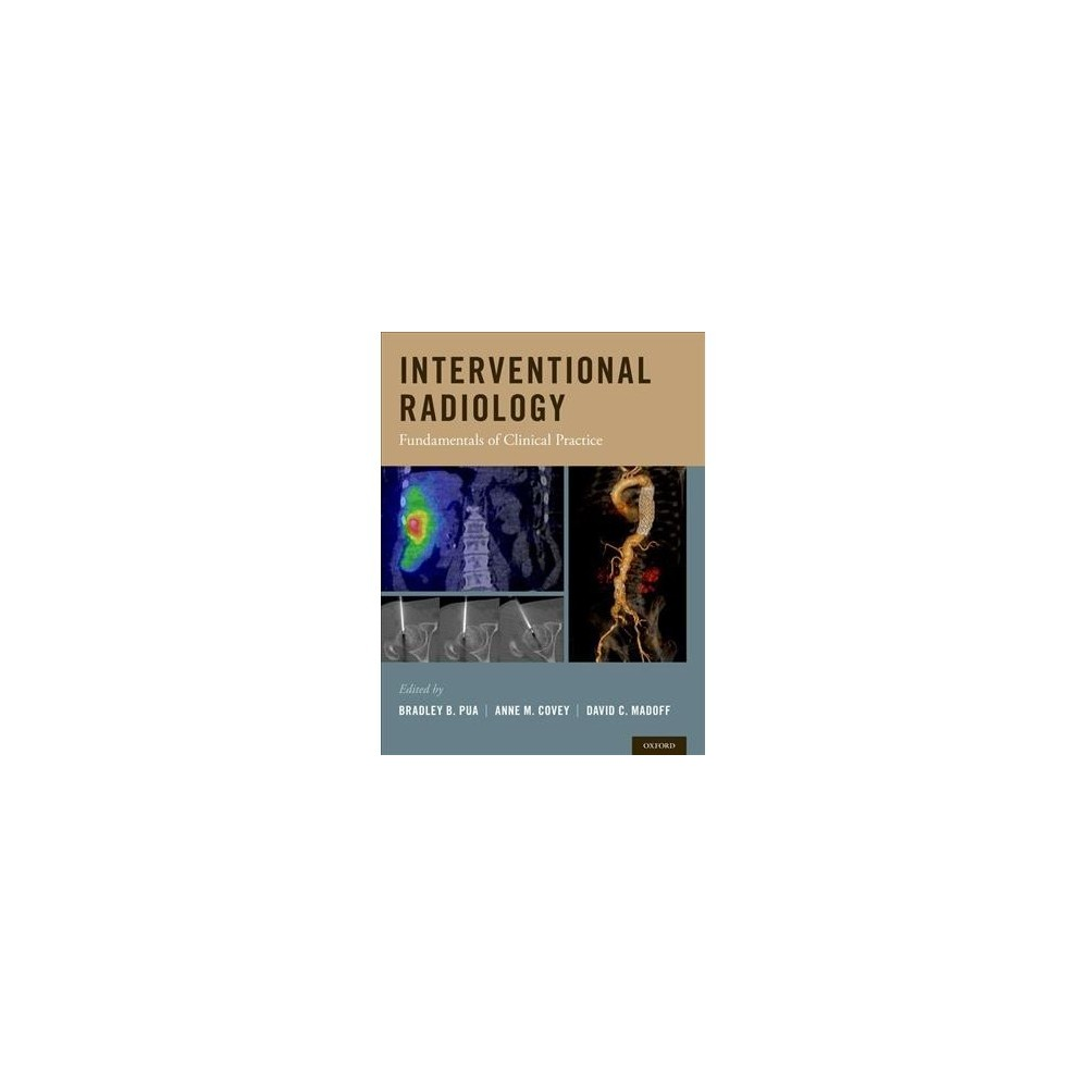 Interventional Radiology : Fundamentals of Clinical Practice - 1 (Hardcover)