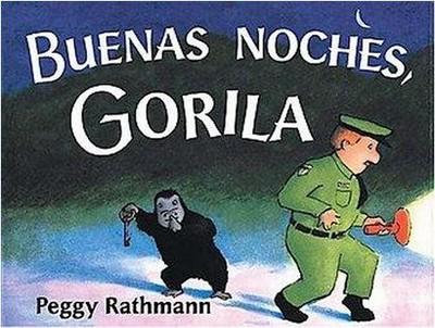 Buenas Noches, Gorila / Goodnight Gorilla (Hardcover)(Peggy Rathmann)