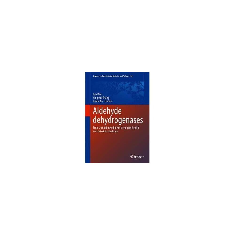 Aldehyde Dehydrogenases - by Jun Ren (Hardcover)