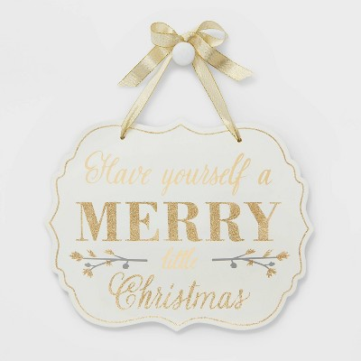 Have Yourself a Merry Little Christmas Wall Sign - Wondershop™