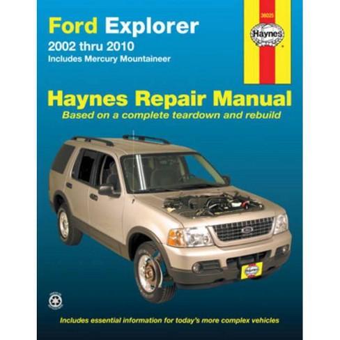 Ford Explorer 2002 Thru 2010 - (Haynes Repair Manual (Paperback)) by  Max Haynes (Paperback) - image 1 of 1