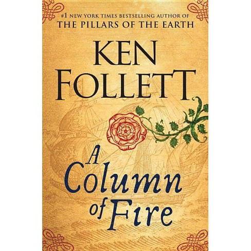 Column of Fire -  (Kingsbridge) by Ken Follett (Hardcover) - image 1 of 1
