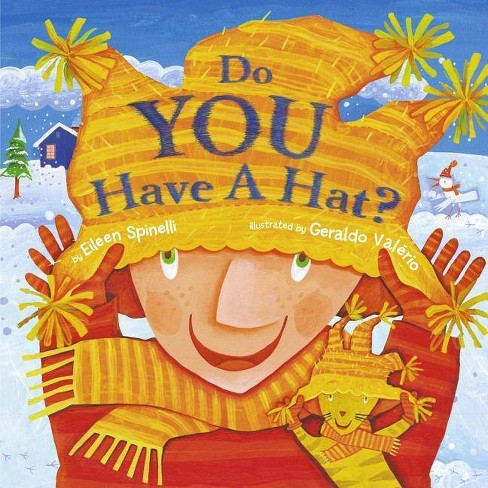 Do You Have a Hat? - by  Eileen Spinelli (Hardcover) - image 1 of 1