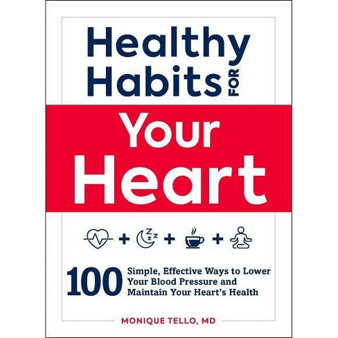 Healthy Habits for Your Heart - by  Monique Tello (Paperback) - image 1 of 1