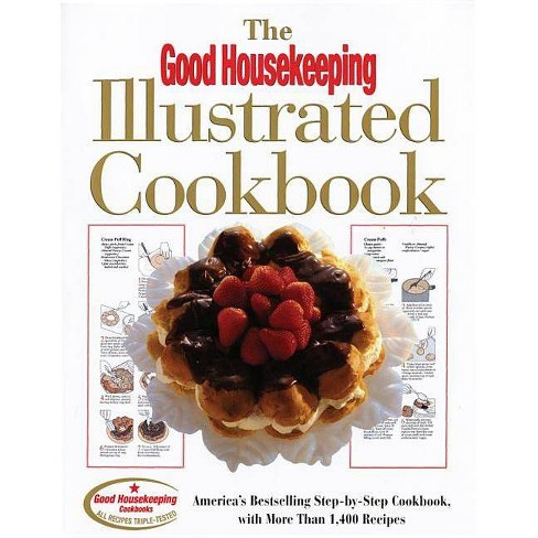 The Good Housekeeping Illustrated Cookbook - (Hardcover) - image 1 of 1