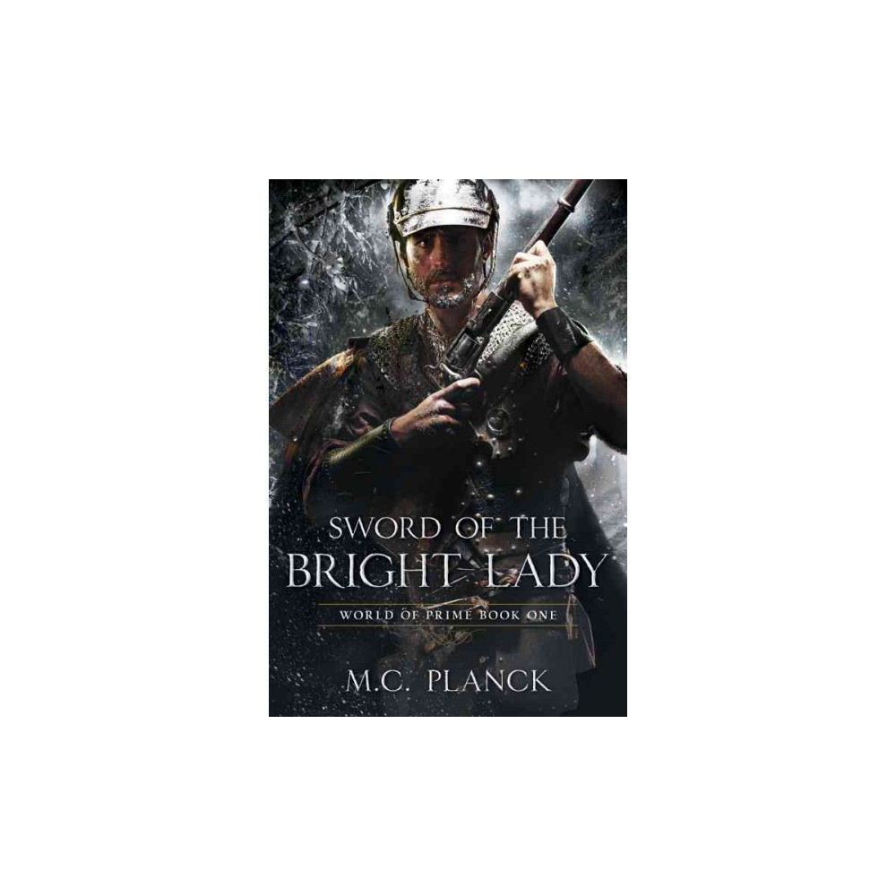 Sword of the Bright Lady ( World of Prime) (Paperback)