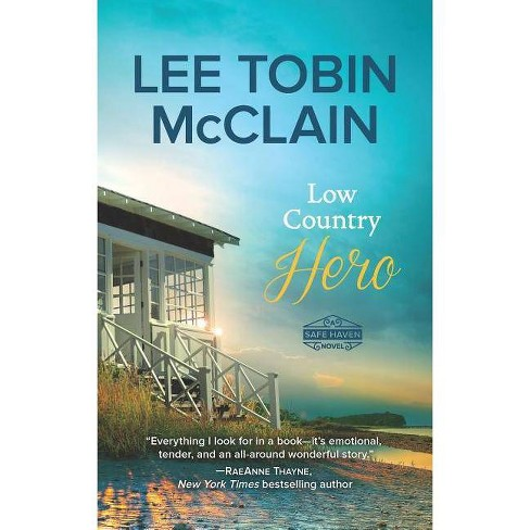 Low Country Hero -  (Safe Haven) by Lee Tobin McClain (Paperback) - image 1 of 1