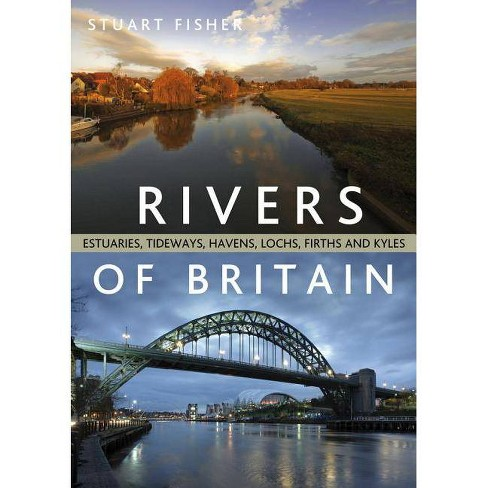 The Rivers of Britain - by  Stuart Fisher (Paperback) - image 1 of 1