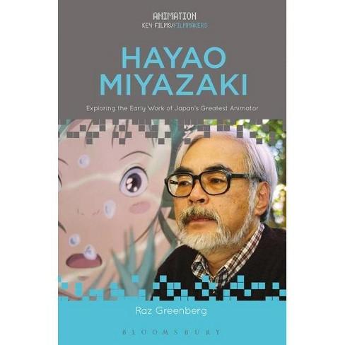 Hayao Miyazaki - (Animation: Key Films/Filmmakers) by  Raz Greenberg (Paperback) - image 1 of 1