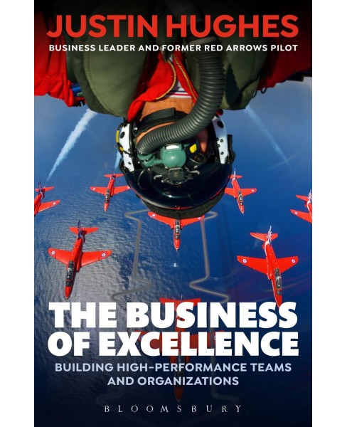 Business of Excellence : Building High-Performance Teams and Organizations -  Reprint (Paperback) - image 1 of 1