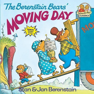 The Berenstain Bears' Moving Day - (Berenstain Bears First Time Books) by  Stan Berenstain & Jan Berenstain (Paperback)