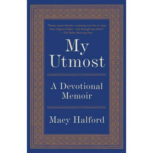 My Utmost - by  Macy Halford (Paperback) - image 1 of 1