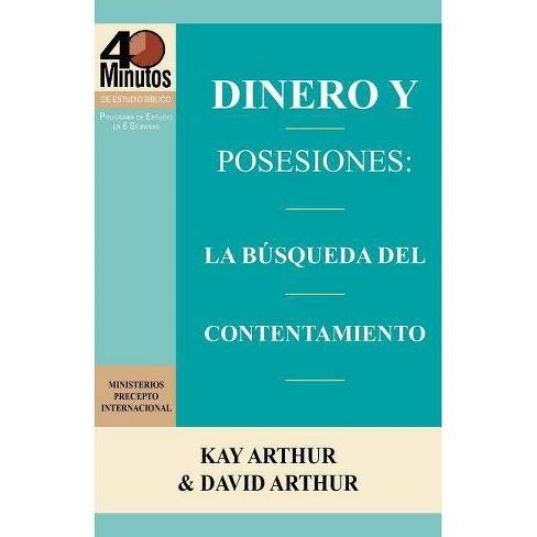 Dinero y Posesiones - by  Kay Arthur & David Arthur (Paperback) - image 1 of 1