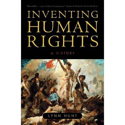 Inventing Human Rights - by  Lynn Hunt (Paperback) - image 1 of 1