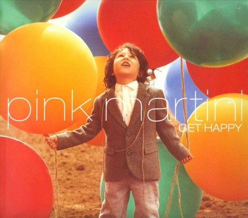 Pink Martini - Get Happy (CD) - image 1 of 1