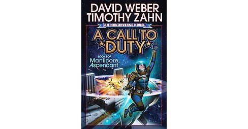 Call to Duty : A Novel of the Honoverse (Reprint) (Paperback) (David Weber & Timothy Zahn) - image 1 of 1