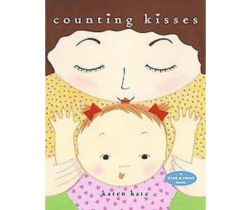 Counting Kisses (School And Library) (Karen Katz) - image 1 of 1