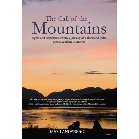 The Call of the Mountains - by  Max Landsberg (Hardcover) - image 1 of 1