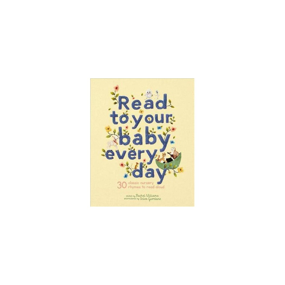 Read to Your Baby Every Day - (School And Library)