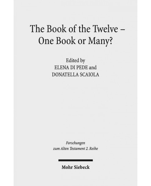 Book of the Twelve - One Book or Many? : Metz Conference Proceedings 5-7 November 2015 (Bilingual) - image 1 of 1