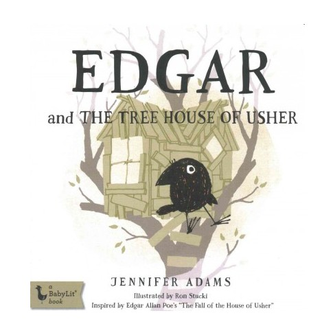 Edgar and the Tree House of Usher (Board - by Jennifer Adams (Board_book)