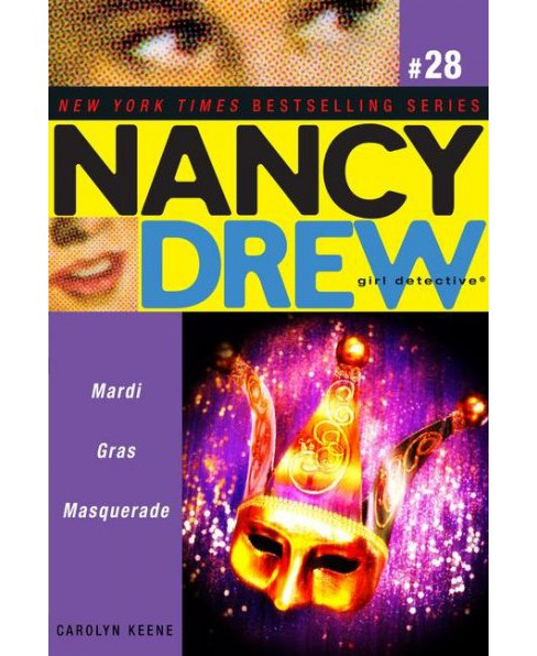 Mardi Gras Masquerade -  (Nancy Drew (All New) Girl Detective) by Carolyn Keene (Paperback) - image 1 of 1