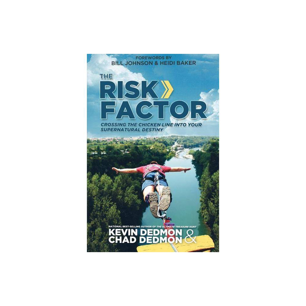 The Risk Factor By Kevin Dedmon Chad Dedmon Paperback