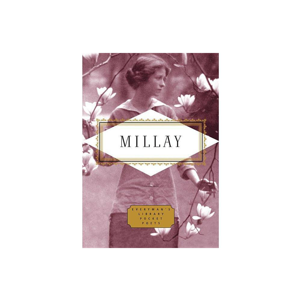 Millay Poems Everyman S Library Pocket Poets By Edna St Vincent Millay Hardcover