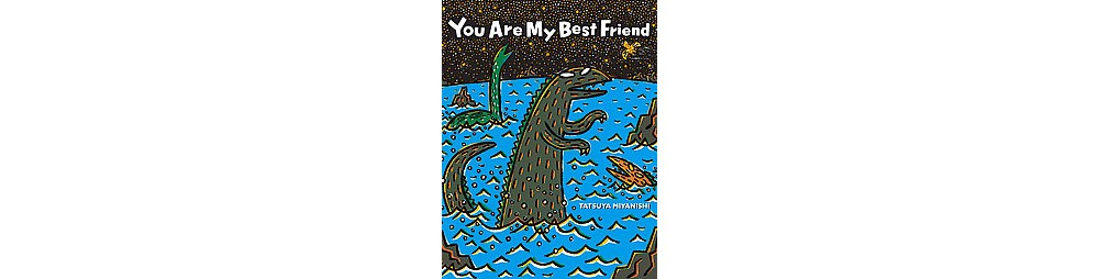 You Are My Best Friend (Hardcover) (Tatsuya Miyanishi)