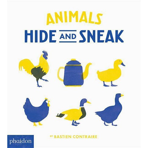 Animals Hide and Sneak - by  Bastien Contraire (Board_book) - image 1 of 1