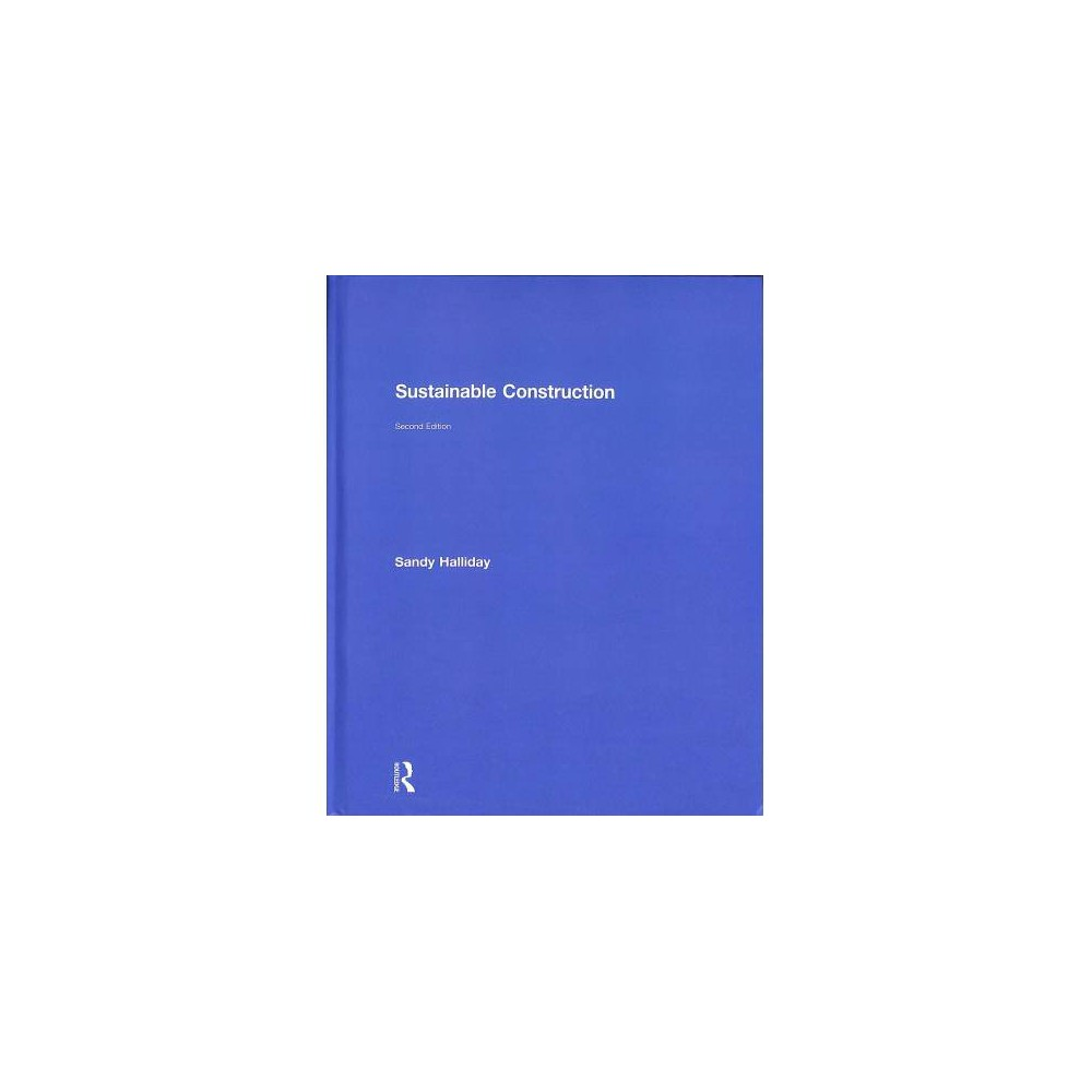 Sustainable Construction - 2 by Sandy Halliday (Hardcover)