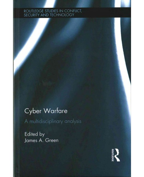 Cyber Warfare ( Routledge Studies in Conflict, Security and Technology) (Hardcover) - image 1 of 1